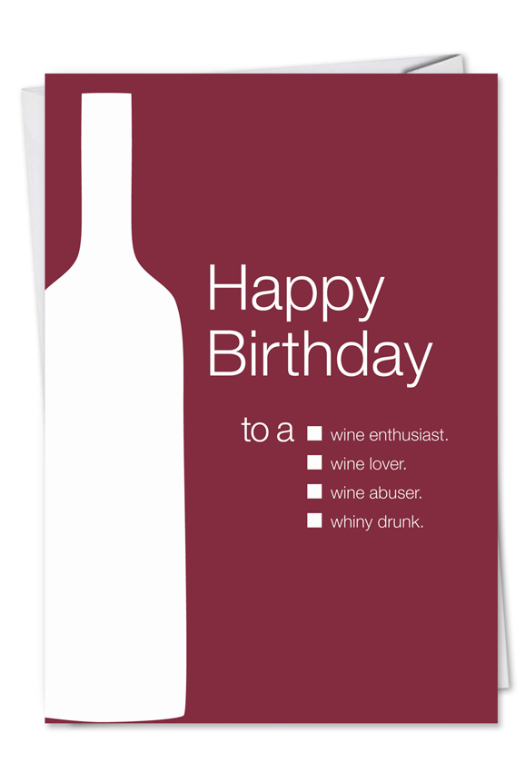 Inappropriate Funny Whiny Drunk Birthday Card Udecide Products