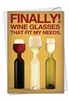 Hysterical Birthday Card From NobleWorksInc.com - Wine Glass Needs