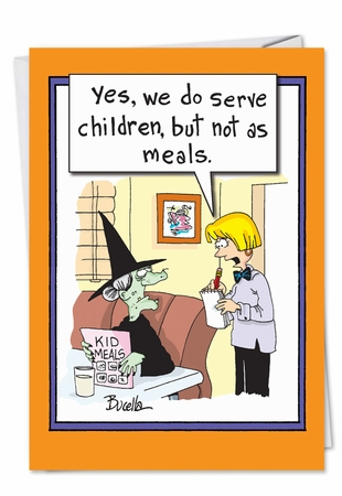 Funny Halloween Card From NobleWorksInc.com - Witch Kids Meals