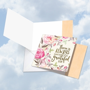 Beautiful Blank Friendship Square-Top Card From NobleWorksInc.com - Words of Encouragement Always Grateful