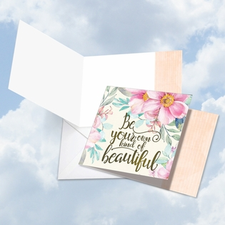 Beautiful Blank Friendship Square-Top Card From NobleWorksInc.com - Words of Encouragement Own Kind of Beautiful