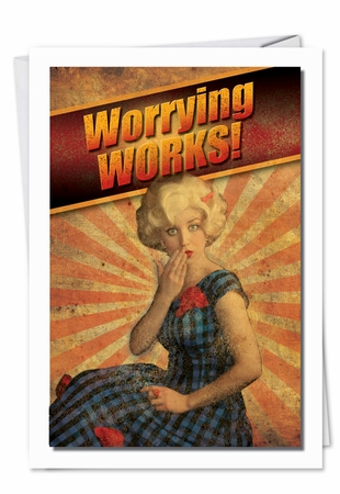 Funny Birthday Card From NobleWorksInc.com - Worrying Works