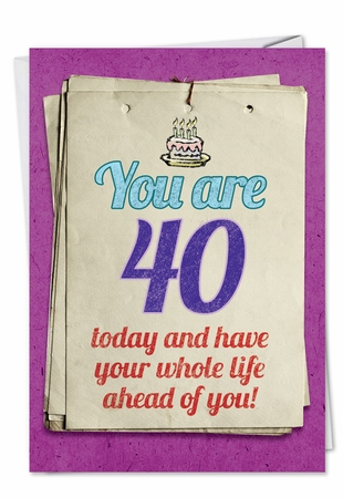 Hysterical Birthday Card From NobleWorksInc.com - You are 40 Bitch