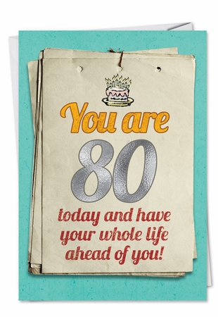 Hysterical Birthday Card From NobleWorksInc.com - You are 80 Bitch