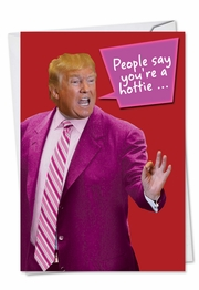 You're A Hottie Funny Valentine's Day Card by NobleWorks and George Panagopoulos