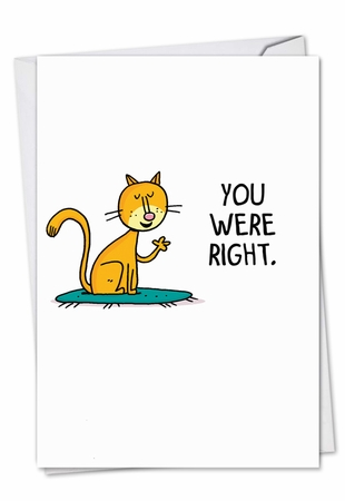 Hilarious Sorry Card From NobleWorksInc.com - You Were Right