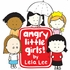 Angry Little Girls- Group Standup
