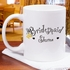 Bridesmaid Ceramic Coffee Mug