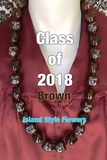 Hawaiian Kukui Nut Graduation Lei-Class of 2018-BROWN Custom Lei
