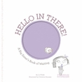 Hello in There!: A Big Sister's Book of