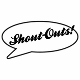 Shout-Outs