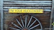 I'm Your Huckleberry Wood Sign