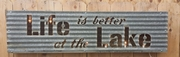 Life is better at the Lake Lit  Sign
