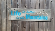Life is Better in the Mountains Sandwich sign