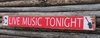 Live Music Tonight Wood Sign