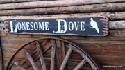 Lonesome Dove Distressed Wood Sign