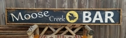 Moose Creek Bar Distressed Wood Sign
