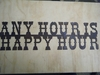 Rusted Metal Any Hour is Happy Hour Sign