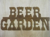 Rusted Metal Beer Garden Sign