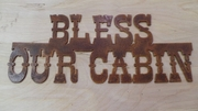 Rusted Metal Bless Our Cabin Sign