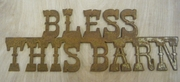 Rusted Metal Bless This Barn Sign