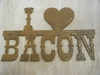Rusted Metal I (heart) Bacon Sign