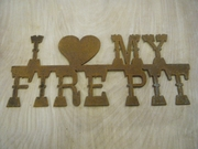 Rusted Metal I (heart) My Fire Pit Sign