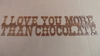 Rusted Metal I Love You More Than Chocolate Sign