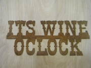 Rusted Metal Its Wine Oclock Sign