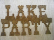 Rusted Metal Lake Party Sign