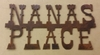 Rusted  Metal Nanas Place Sign