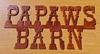 Rusted Metal Papaws Barn Sign