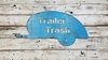 Trailer Trash Vintage Camper Painted Flat Metal Sign