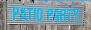Up-cycled Corrugated Metal Patio Party sign wall hanging Sandwich
