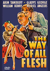 The Way Of All Flesh (1940)