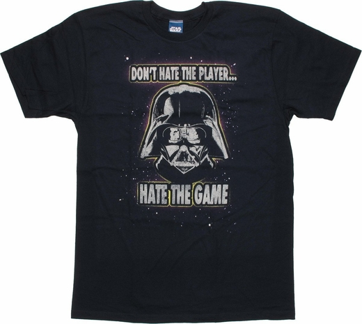 Star Wars Hate the Game T Shirt Sheer