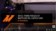 2013+ Ford Focus ST Baffled Oil Catch Can, PCV Side Features and Benefits Video