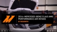 2014+ Mercedes-Benz CLA45 AMG Performance Air Intake Features and Benefits Video