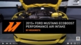 2015+ Ford Mustang EcoBoost Performance Air Intake Installation Video