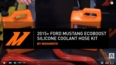 2015+ Ford Mustang EcoBoost Silicone Coolant Hose Kit Features and Benefits Video