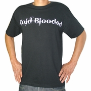 Cold Blooded to the Core T-Shirt, Black