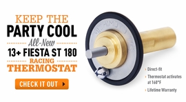 Keep the Party Cool – All-New Fiesta ST 180 Racing Thermostat