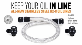 Keep Your Oil In Line: The All-New Stainless Steel RX-8 Oil Lines!