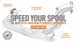 Speed Your Spool � The New 2015+ Mustang EcoBoost Downpipe
