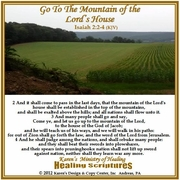 Go To The Mountain of The Lord's House Isaiah 2:2-4 KJV