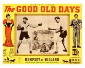 "The Good Old Days ""Dempsey v. Willard"" - Vintage Posters"