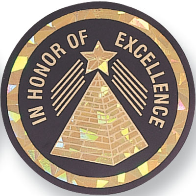 "2 Inch Reflective  ""In Honor of Excellence"" with Star and Pyramid Mylar Insert Label"