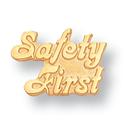 """1/2 Inch Gold """"Saftey First"""" Lapel Pin"""