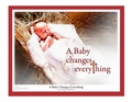 A Baby Changes Everything by Danny Hahlbohm - 4 Unframed Options