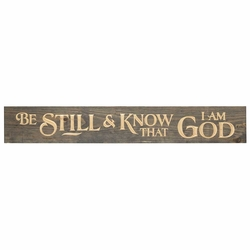 Be Still And Know That I Am God Plank Sign - Christian Home & Wall Decor